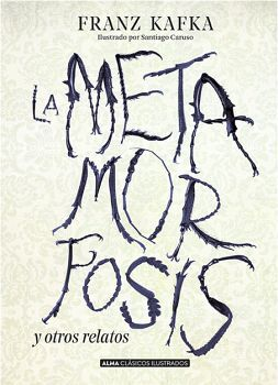 METAMORFOSIS Y OTROS RELATOS, LA -CLASICOS ILUSTRADOS- (EMP.)