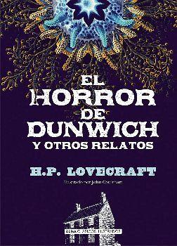 HORROR DE DUNWICH Y OTROS RELATOS, EL -CLASICOS ILUSTRADOS-(EMP.)