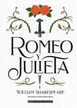 ROMEO Y JULIETA                   (CLASICOS ILUSTRADOS/EMPASTADO)