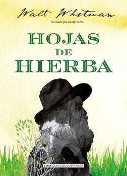 HOJAS DE HIERBA                   (CLASICOS ILUSTRADOS/EMPASTADO)