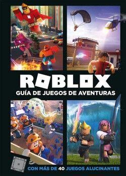 ROBLOX -GUIA DE JUEGOS DE AVENTURAS-      (EMPASTADO)