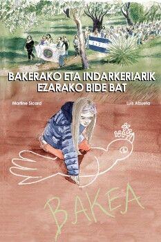 BAKERAKO ETA INDARKERIARIK EZARAKO BIDE BAT