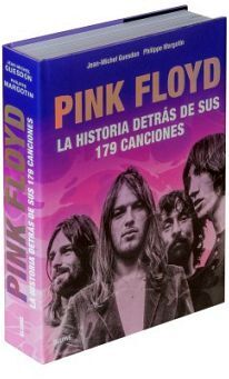 PINK FLOYD -LA HISTORIA DETRAS DE SUS 179 CANCIONES- (EMP.)