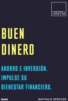 BUEN DINERO -AHORRO E INVERSION. IMPULSE SU BIENESTAR FINANCIERO-