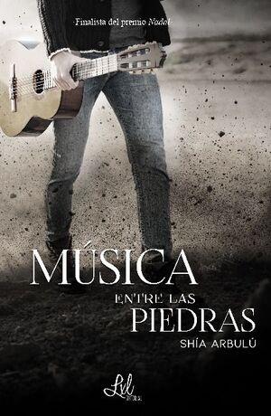 MUSICA ENTRE LAS PIEDRAS