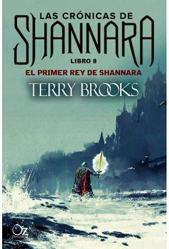 PRIMER REY DE SHANNARA, EL (8) -LAS CRONICAS DE SHANNARA-