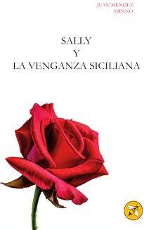 SALLY Y LA VENGANZA SICILIANA