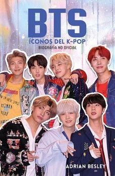 BTS ICONOS DEL K-POP -BIOGRAFIA NO OFICIAL-