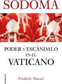 SODOMA -PODER Y ESCANDALO EN EL VATICANO-