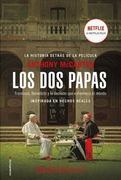 DOS PAPAS, LOS -LA HISTORIA DETRAS DE LA PELICULA-