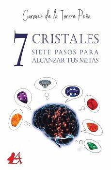 7 CRISTALES, 7 PASOS PARA ALCANZAR TUS METAS