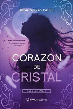 CORAZON DE CRISTAL -SAGA CRISTAL 1-
