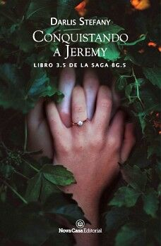 CONQUISTANDO A JEREMY -LIBRO 3.5 DE LA SAGA BG.5-