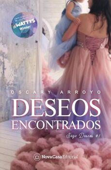 DESEOS ENCONTRADOS (1) -SAGA DESEOS-