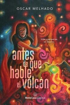 ANTES DE QUE HABLE EL VOLCÁN