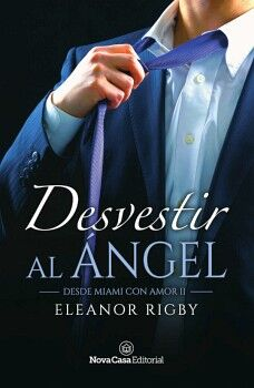 DESVESTIR AL ANGEL -DESDE MIAMI CON AMOR II-