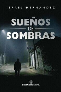 SUEÑOS DE SOMBRAS