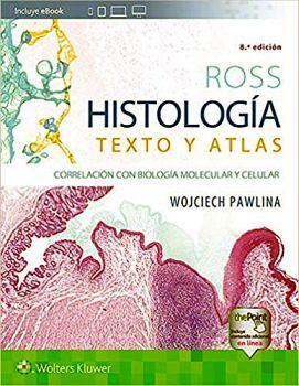ROSS HISTOLOGIA: TEXTO Y ATLAS 8ED.       (C/EBOOK/EMPASTADO)