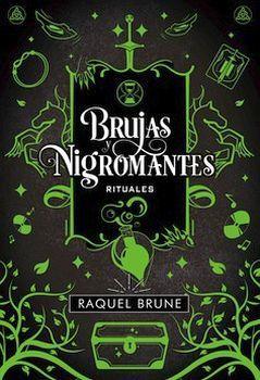 BRUJAS Y NIGROMANTES -RITUALES-