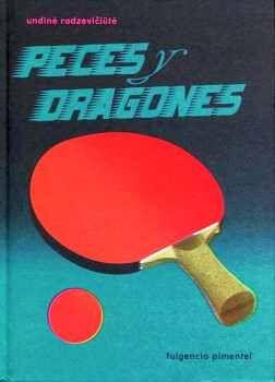 PECES Y DRAGONES                          (EMPASTADO)