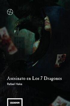 ASESINATO EN LOS 7 DRAGONES