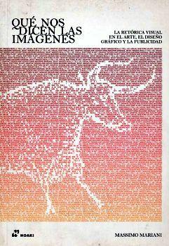 QUE NOS DICEN LAS IMAGENES -LA RETORICA VISUAL EN EL ARTE-