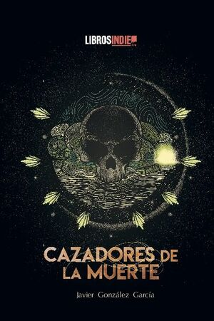 CAZADORES DE LA MUERTE