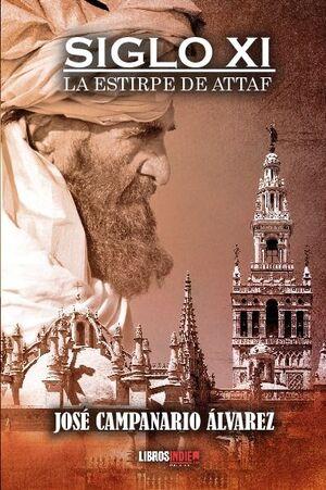 SIGLO XI. LA ESTIRPE DE ATTAF