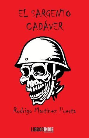 EL SARGENTO CADÁVER
