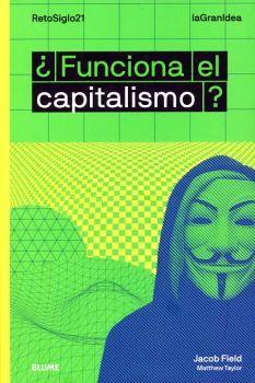 FUNCIONA EL CAPITALISMO?                  (RETOSIGLO21)