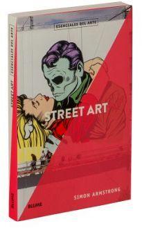 STREET ART -ESCENCIALES DEL ARTE-