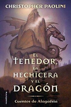 TENEDOR, LA HECHICERA Y EL DRAGON, EL -CUENTOS DE ALAGAESIA-