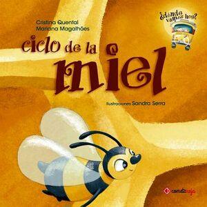 CICLO DE LA MIEL                          (COL.DONDE VAMOS/EMP.)
