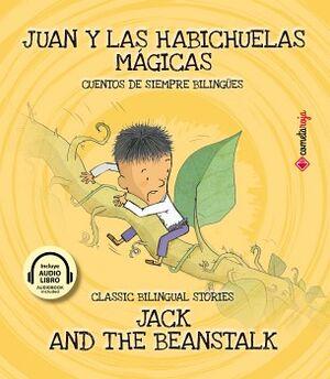JUAN Y LAS HABICHUELAS MAGICAS -BILINGUE- (EMPASTADO)