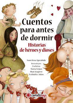 CUENTOS PARA ANTES DE DORMIR -HISTORIAS DE HEROES- (EMPASTADO)