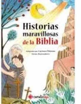 HISTORIAS MARAVILLOSAS DE LA BIBLIA       (EMPASTADO)