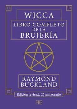 WICCA -LIBRO COMPLETO DE LA BRUJERIA-