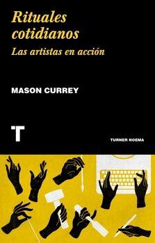 RITUALES COTIDIANOS -LAS ARTISTAS EN ACCION-