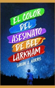 COLOR DEL ASESINATO DE BEE LARKHAM, EL