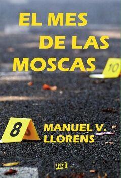 MES DE LAS MOSCAS, EL