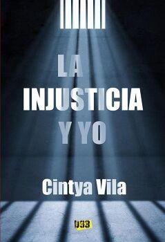 INJUSTICIA Y YO, LA