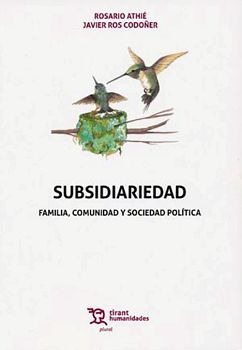 SUBSIDIARIEDAD -FAMILIA, COMUNIDAD Y SOCIEDAD POLITICA- (C/EBOOK)