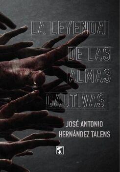 LEYENDA DE LAS ALMAS CAUTIVAS, LA