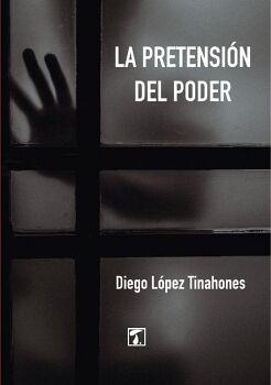 PRETENSIÓN DEL PODER, LA