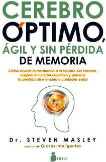 CEREBRO OPTIMO, AGIL Y SIN PERDIDA DE MEMORIA -COMO REVERTIR-