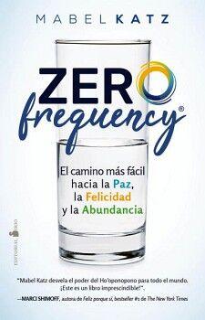 ZERO FREQUENCY -EL CAMINO MAS FACIL HACIA LA PAZ, LA FELICIDAD-