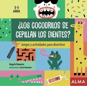 COCODRILOS SE CEPILLAN LOS DIENTES?, LOS 3-5 AÑOS -JUEGOS-