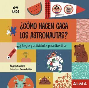 COMO HACEN CACA LOS ASTRONAUTAS? 6-9 AÑOS -JUEGOS Y ACTVIDADES-