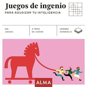 JUEGOS DE INGENIO -PARA AGUDIZAR TU INTELIGENCIA-