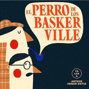 PERRO DE LOS BASKERVILLE, EL              (COL.YA LEO A/CARTONE)